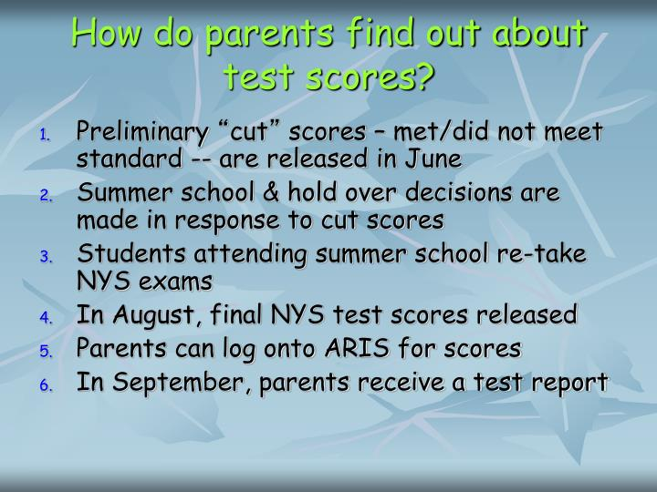 How do parents find out about test scores?