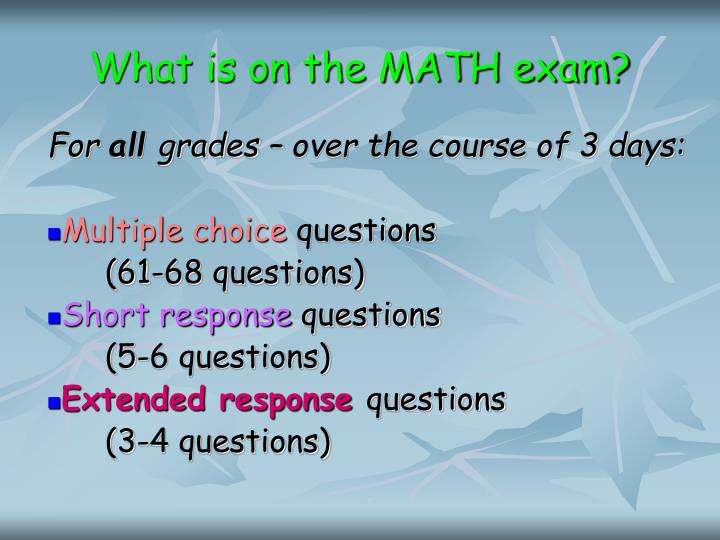What is on the MATH exam?