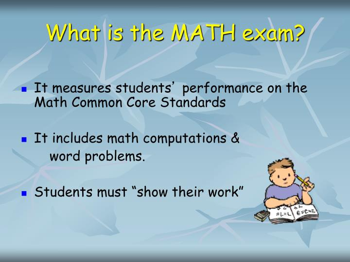 What is the MATH exam?