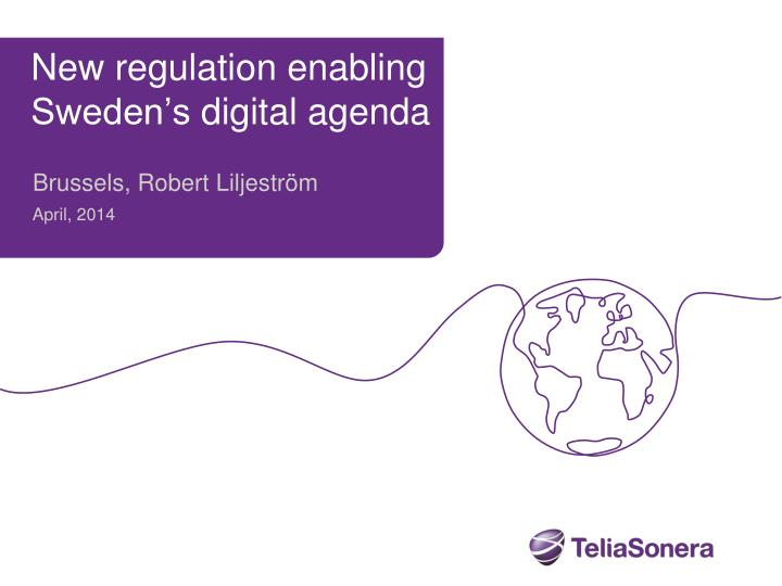 New regulation enabling sweden s digital agenda