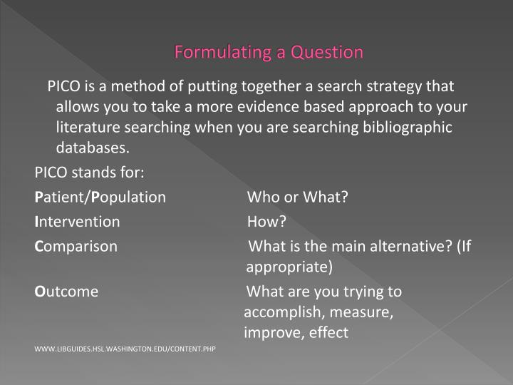 Formulating a Question