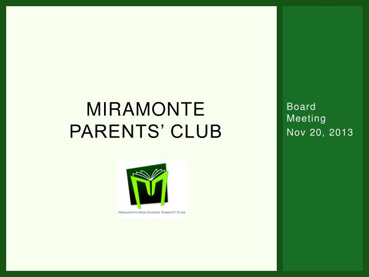 Miramonte parents club