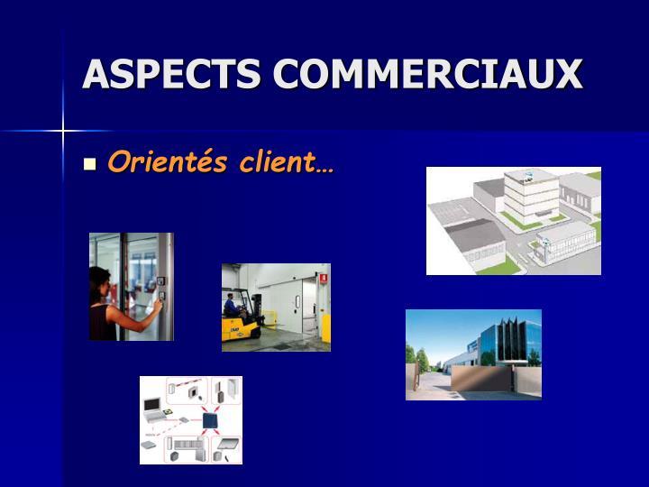 Aspects commerciaux
