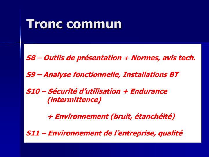Tronc commun