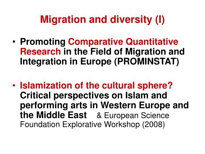 Migration and diversity (I)