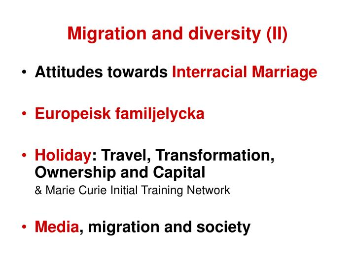 Migration and diversity (II)