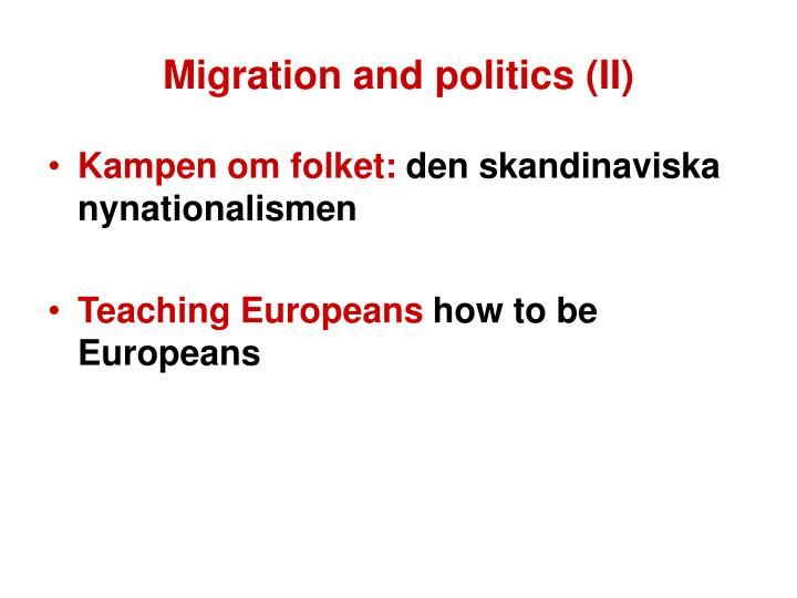 Migration and politics (II)