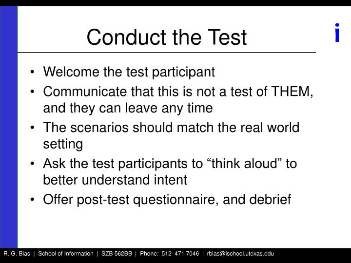Conduct the Test