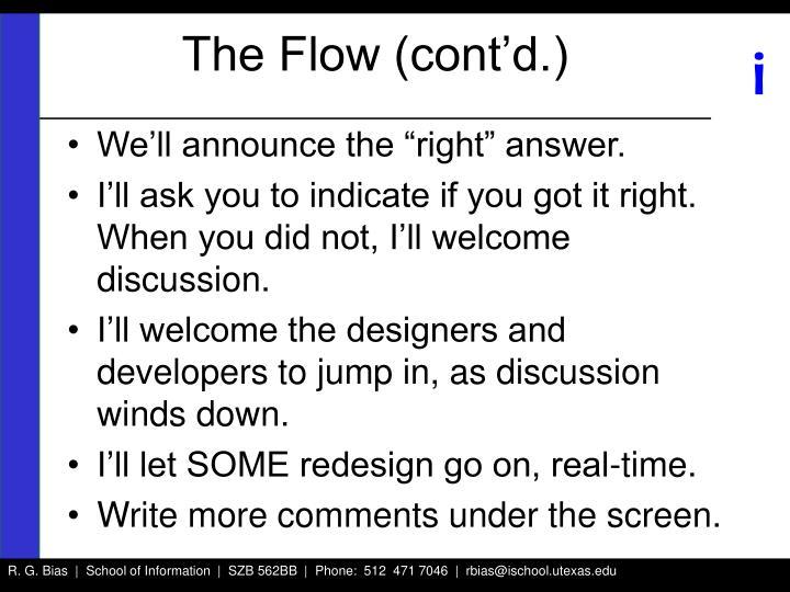 The Flow (cont'd.)