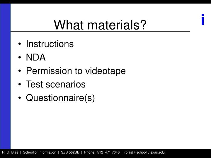 What materials?