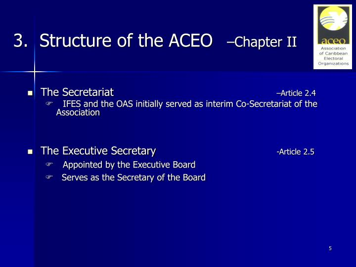 3.  Structure of the ACEO