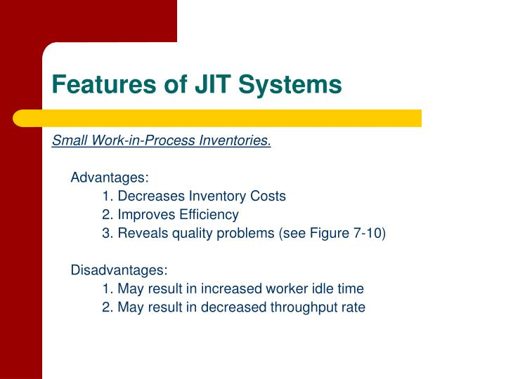Features of JIT Systems