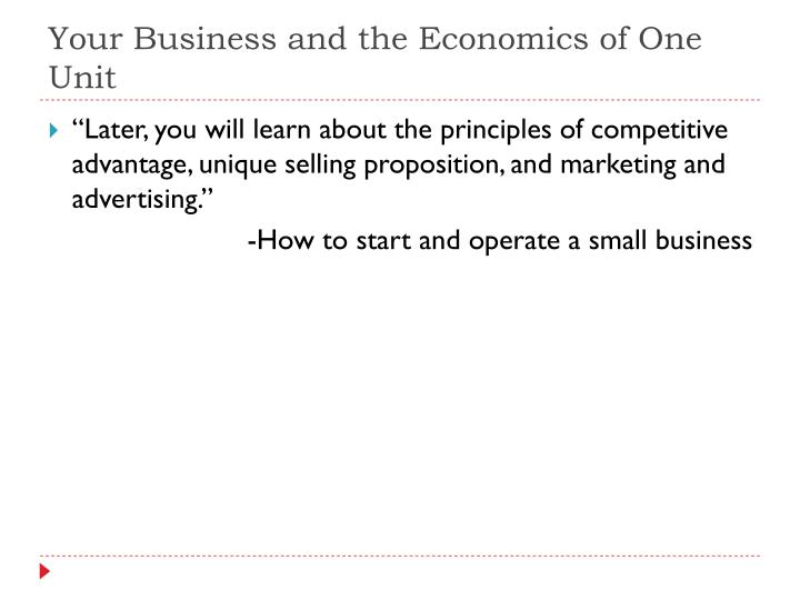 Your Business and the Economics of One Unit