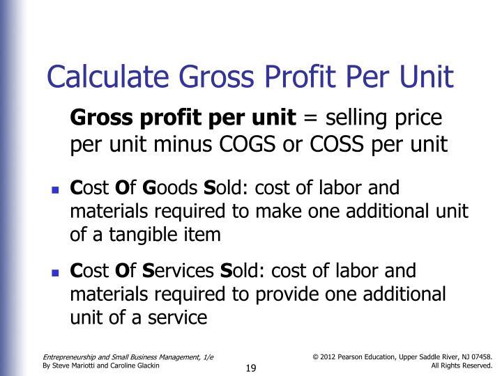 Calculate Gross Profit Per Unit