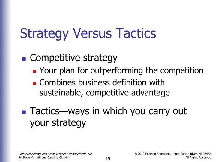 Strategy Versus Tactics
