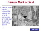 farmer mark s field