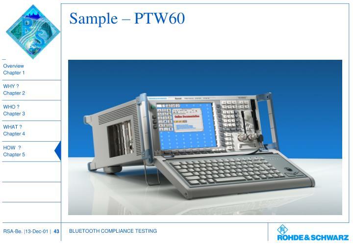 Sample – PTW60