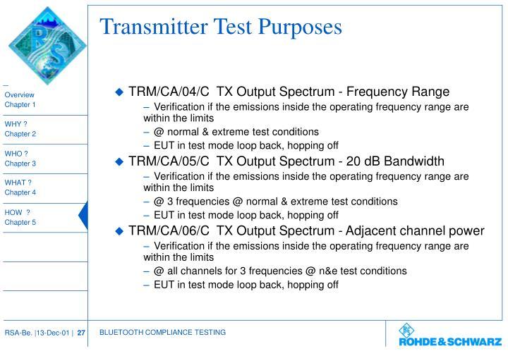 Transmitter Test Purposes