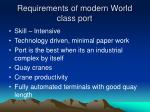 requirements of modern world class port