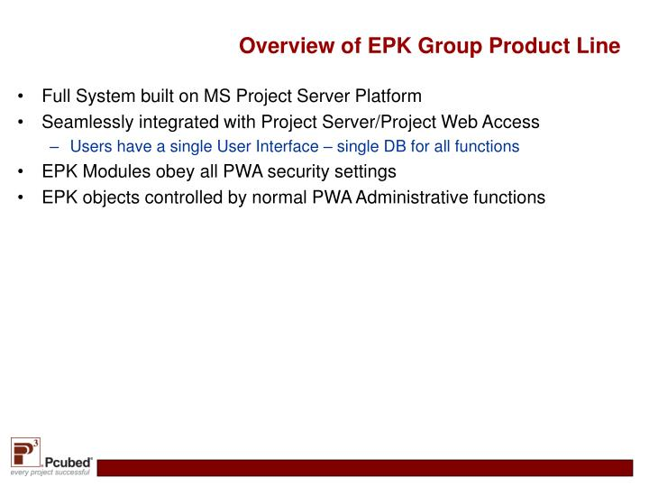 Overview of EPK Group Product Line