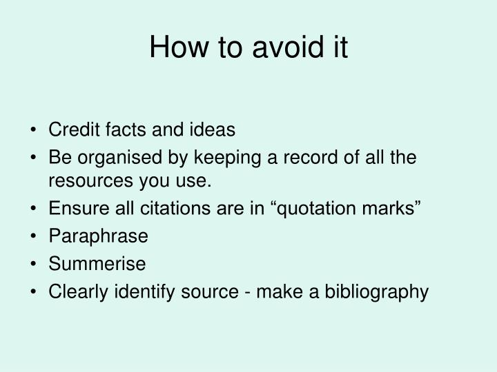 How to avoid it