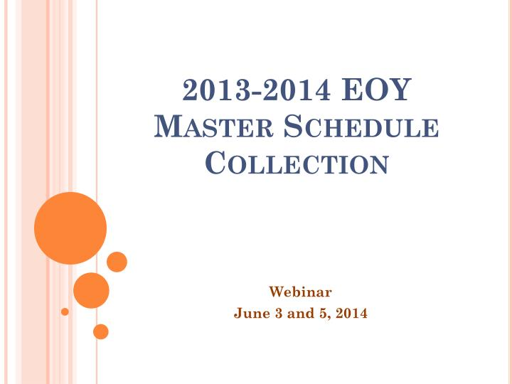 2013 2014 eoy master schedule collection