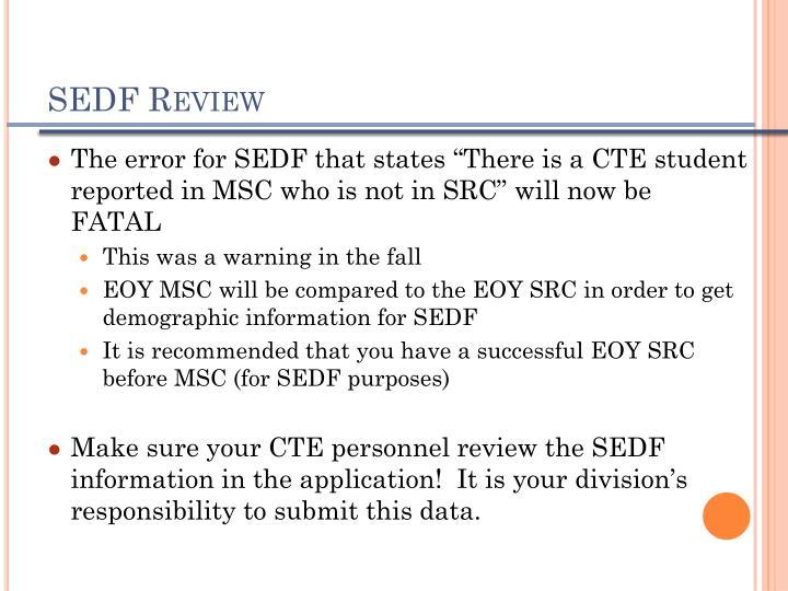 SEDF Review