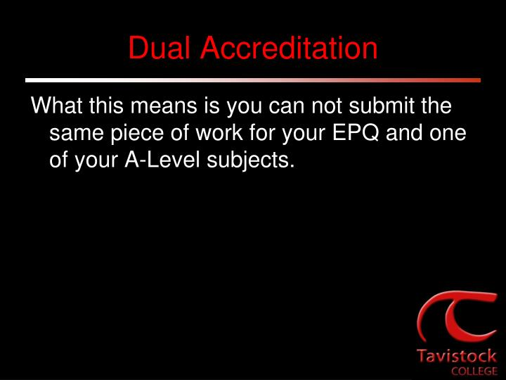Dual Accreditation