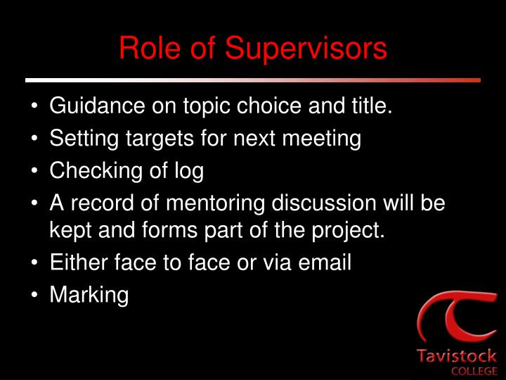 Role of Supervisors