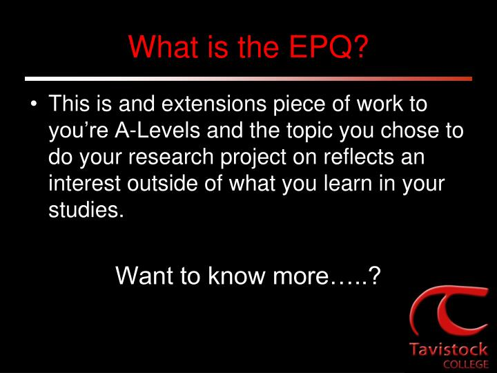 What is the EPQ?