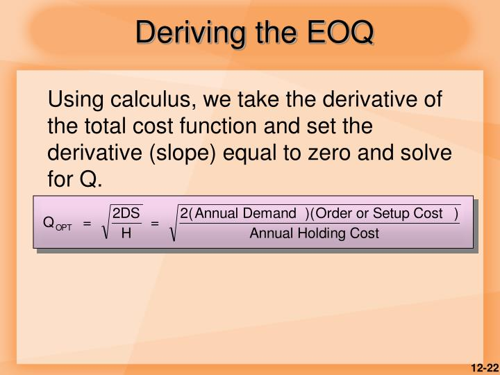 Deriving the EOQ