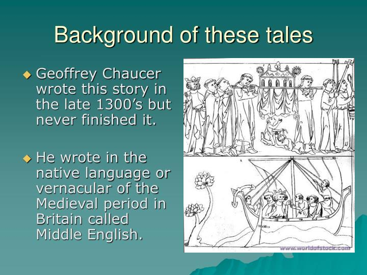 Background of these tales