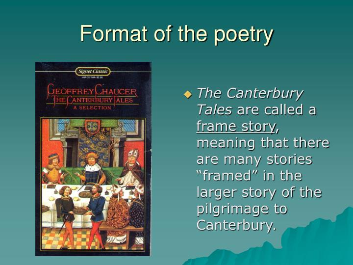 Format of the poetry