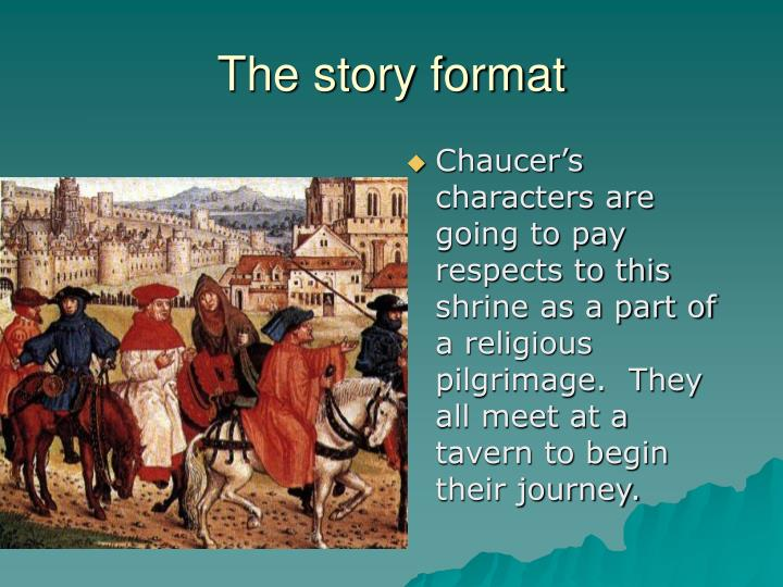 The story format