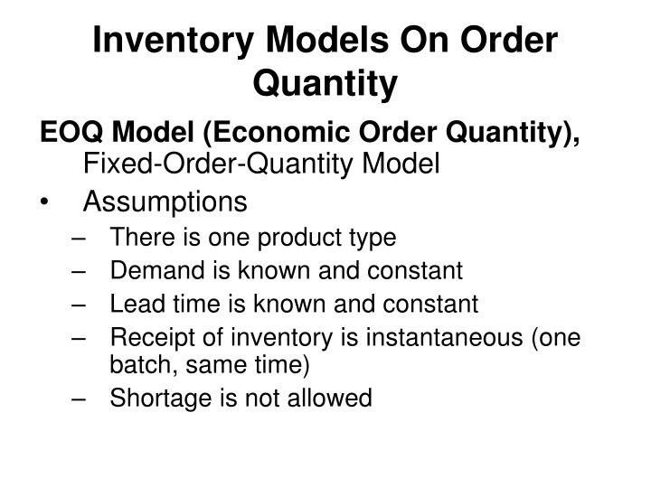 Inventory Models On Order Quantity