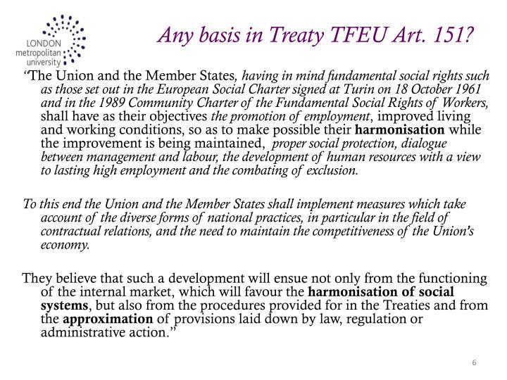 Any basis in Treaty TFEU Art. 151?