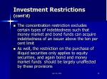 investment restrictions cont d
