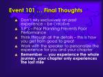 event 101 final thoughts