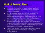 hall of fame plan