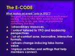 the e code