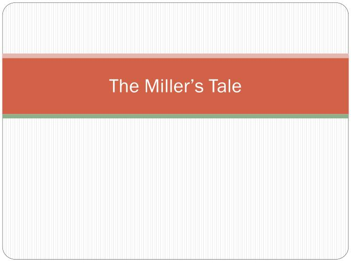 The miller s tale