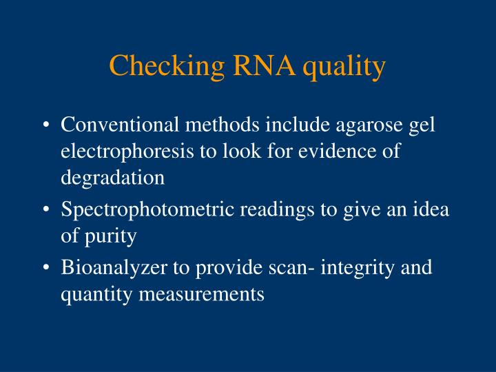 Checking RNA quality