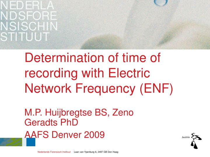determination of time of recording with electric network frequency enf n.