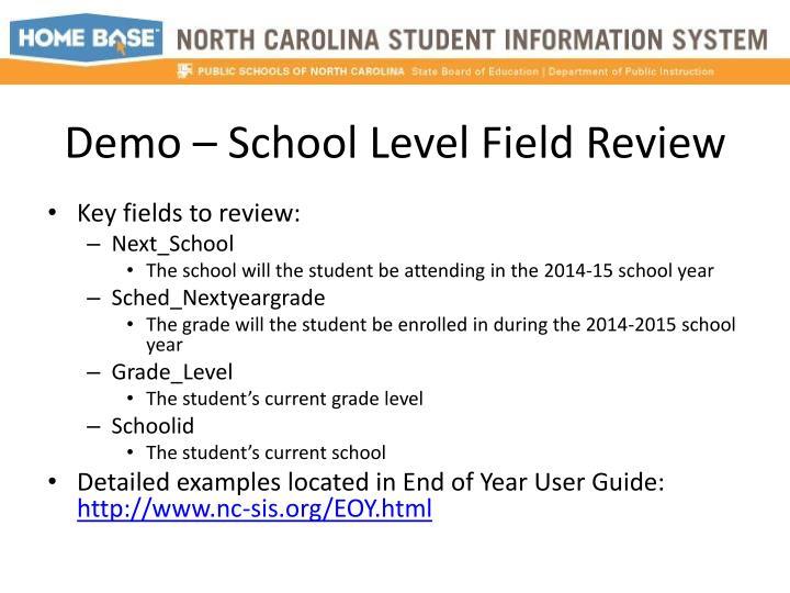 Demo – School Level Field Review