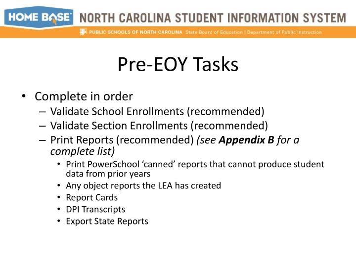Pre-EOY Tasks