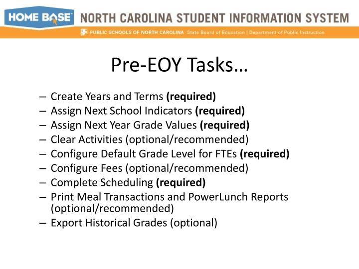 Pre-EOY Tasks…