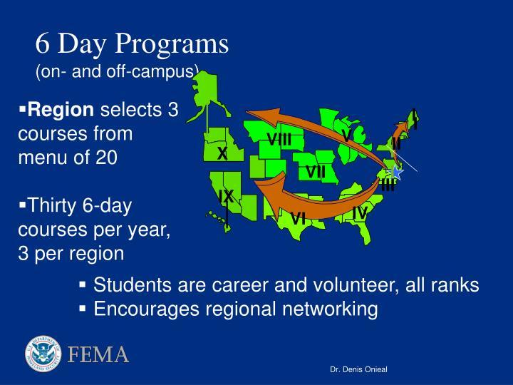 6 Day Programs
