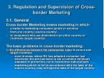 3 regulation and supervision of cross border marketing
