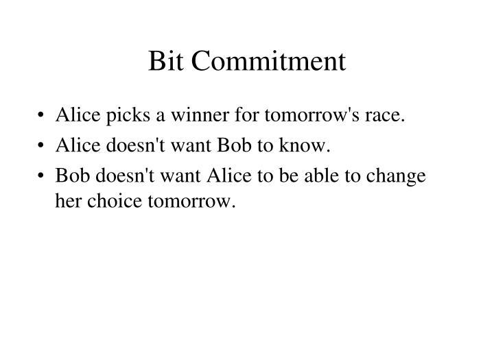 Bit Commitment