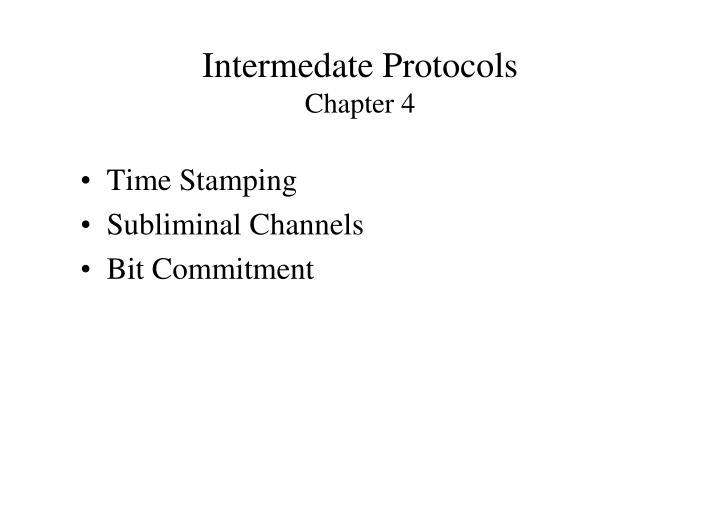 Intermedate Protocols